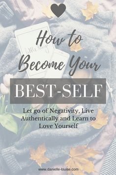 Becoming Your Best Self Guide to Self Love