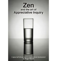 The book provides a step by step guide to the use of Appreciative Inquiry, a 'glass half full' approach to organisational development. It also describes the author's journey in relation to his understanding of AI and how it made sense of his map of the world. The book takes readers through the 5D process, a proven method of taking the workforce and other stakeholders through a process of culture change and business improvement. The process has been successfully used by organisations across…