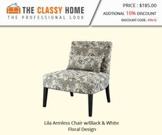 Lila Armless Chair w/Black & White Floral Design