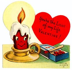 Vintage Valentine: Light of my life!