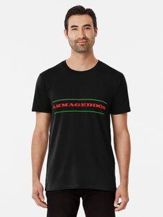 """Armageddon "" T-shirt by Abelfashion   Redbubble Maje, Funny Shirts, Shirt Style, Chiffon Tops, Classic T Shirts, Fashion Shirts, Mens Tops, Artists, Design"