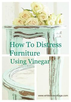Super easy way to distress furniture using vinegar. No more sanding. It's budget friendly, cheap and easy. Do this on your next furniture diy. whitelacecottage.com