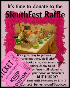 It's time to get your Raffle donations in, please.