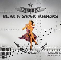 Black Star Riders - All Hell Breaks Loose - Ripando a História do Rock
