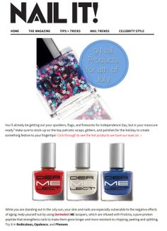 Nail Products for 4th of July from NailItMag.com: Dermelect 'ME' Red-iculous, Opulence, and Phenom! Help yourself out this summer by using these peptide-infused lacquers to strengthen and grow longer nails!