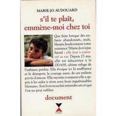 S'il te plaît, emmène-moi chez toi, Marie-Jo Audouard