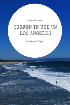 #Surfen || Kalifornien || Los Angeles || LA || Surfspots || Reisen || Tipps || Surf Tips || Surfing