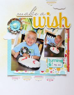 Make a wish! - Scrapbook.com