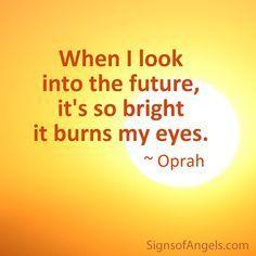 My future is bright!