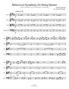 Bittersweet Symphony for String Quartet violin, viola, violoncello>> YESS