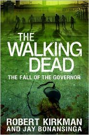 The Walking Dead: The Fall of the Governor: Part One (The Walking Dead Series), a book by Robert Kirkman, Jay Bonansinga The Walking Dead 2, Walking Dead Series, Saga, Books To Read, My Books, Evil Dead, Pomes, Cinema, Iconic Characters