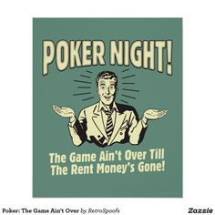 Poker Night Game Over When Rent Money's Gone Funny Retro Plastic Sign by NaxArt Wall Signs Plastic Sign - 30 x 46 cm Pop Posters, Poster Prints, Retro Posters, Vintage Humor, Retro Vintage, Vintage Metal, Vintage Quotes, Retro Humor, Poker Quotes