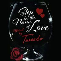 Step In The Name Of Love by Tuxedo on SoundCloud