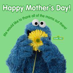 Happy Mother's Day! Love, Sesame Street