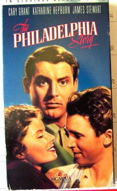 A Classic, A Must See! With Jimmy Stewart, Katherine Hepburn, and Directed by George Cukor ~ The Philadelphia Story from 1940