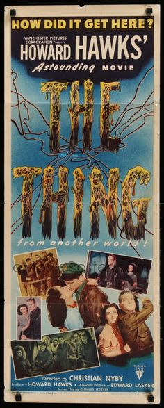 1 of 1 : 9g256 THING insert '51 Howard Hawks' astounding movie, how did it get here from another world!