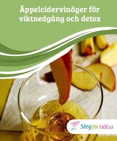 Äppelcidervinäger för viktnedgång och detox  Utöver att #hjälpa oss eliminera gifter är äppelcidervinäger #även vätskedrivande, vilket #hjälper oss bli av med överflödig #vätska från kroppen.