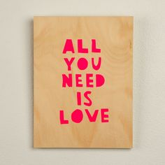 All you need is love ply screen print