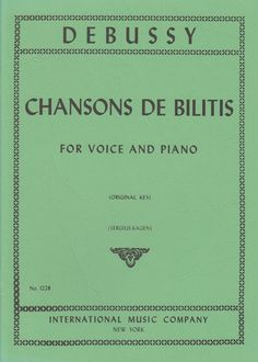 Debussy. Chansons de Bilitis for voice and piano.