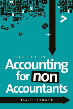 Now in its tenth edition, Accounting for Non Accountants provides the perfect introduction to the basics of accounting and finance. Designed for non-specialists with little or no background in account