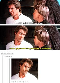 HAN SOLO, LORD OF THE SASSMASTERS.