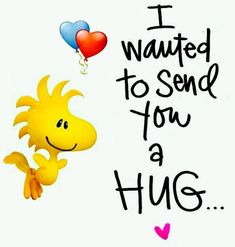 Hugs And Kisses Quotes, Hug Quotes, Kissing Quotes, Snoopy Quotes, Funny Quotes, Peanuts Quotes, Cute Good Morning Quotes, Good Day Quotes, Funny Good Morning Images