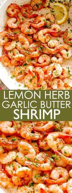 Lemon Herb Garlic Butter Shrimp - Plump and juicy shrimp packed with incredible flavors and ready in just 10 minutes! Quick and delicious shrimp with a simple garlic butter sauce is proof that it does Shrimp Recipes For Dinner, Shrimp Recipes Easy, Shellfish Recipes, Lemon Recipes, Seafood Recipes, Garlic Shrimp Recipes, Quick Recipes, Amazing Recipes, Lemon Butter Shrimp