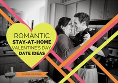 Romantic Stay-at-Home #ValentinesDay #DateIdeas