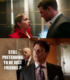 Still pretending to be just friends? LOL #Arrow #Olicity