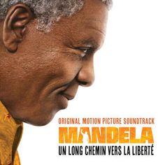 Mandela: Un Long Chemin Vers La Liberté (Original Motion Picture Soundtrack)