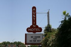 The Austin Motel, my home in Austin last week. There is some great texture on South Congress!