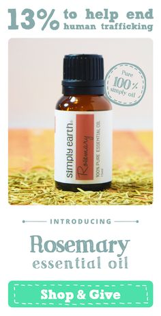 Enjoy this Rosemary Essential Oil from Simply Earth. It is the same high quality as the expensive guys without the high price tag. And know that 13% of the profits go to help end human trafficking... Treat yourself while giving back :)  http://www.amazon.com/dp/B01783QG4K/