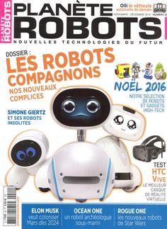 Novembre - décembre 2016 (cliquez sur le lien fourni pour accéder au sommaire) Learn Robotics, Photography, Arduino Projects, Futuristic Technology, Robotics, Letters, November, Photograph, Fotografie