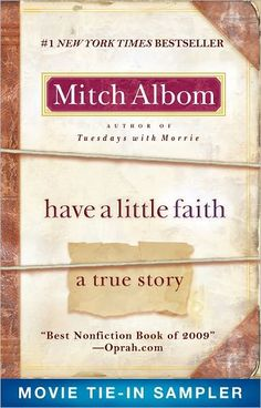 "A Short Blog about Mitch Albom's Book...Have A Little Faith in ""Have a Little Faith"""