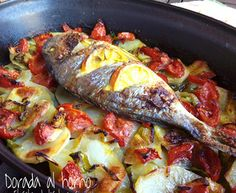 DORADA AL HORNO. Fish Dishes, Seafood Dishes, Fish And Seafood, Seafood Recipes, Mexican Food Recipes, Fish Recipes, Healthy Cooking, Cooking Recipes, Healthy Recipes