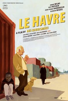 Le Havre (2011) directed by Aki Kaurismaki -  AMAZINGly good movie