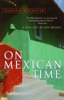 On Mexican Time by Tony Cohan (non-fiction)