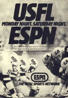 USFL ESPN print ad World Football League, American Football League, National Football League, Spring Football, Nfl Hall Of Fame, Colorado Rapids, Professional Football Teams, Steeler Nation, Nfl Fans