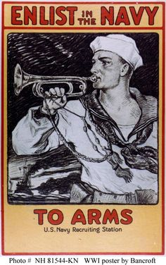 World War I Navy recruiting poster, by artist Milton Bancroft.    Collections of the Library of Congress.    U.S. Naval History and Heritage Command Photograph.