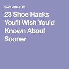 23 Shoe Hacks You'll Wish You'd Known About Sooner Fresh And Clean, Fashion Essentials, Style Essentials, Wellness Tips, Cute Fashion, Fashion Ideas, Wish, Life Hacks, Good Things