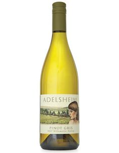 Adelsheim Pinot Gris (USA--Oregon, Willamette Valley) -- goes great with fish