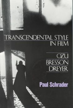 Transcendental Style in Film: Ozu, Bresson, Dreyer Book (1988) - Perseus Books Group $13.85 on OLDIES.com