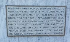 Amazon.com: Remember When You Go Into the World Large Wooden Sign Inspirational Wood Typography Wall Art Distressed Sign: Handmade