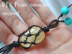 Papoulas douradas: DIY: Pedra amarrada - macramê