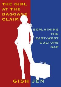 The Girl at the Baggage Claim by Gish Jen | PenguinRandomHouse.com  Amazing book I had to share from Penguin Random House