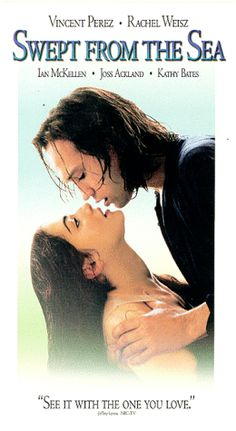 Swept from the Sea / Amy Foster (1997) ... Amy (Rachel Weisz), a maid of Miss Swaffer (Kathy Bates), falls for a Russian stranger Yanko (Vincent Perez) after his boat washes up she lives. Despite the villagers' wariness of Yanko, Amy cultivates a relationship with him, while Miss Swaffer's doctor, James (Ian McKellen), teaches him English. When Amy marries Yanko, despite the objections of James who secretly pines for the sailor, tragedy lurks around the corner. (11-Aug-2017)
