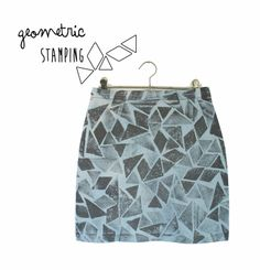 The Papercut Collective: Geometric Stamping. maybe a good way to change up a skirt that has been stained.