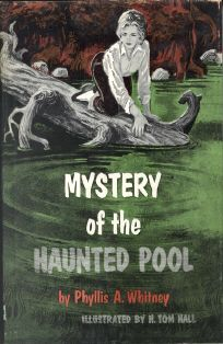 Mystery of the Haunted Pool - Phyllis A. Whitney 1960