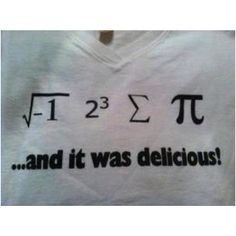 Haha....math joke.... I WANT THIS TSHIRT!!!! Please!!