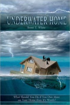Professor White addresses  practical realities of being underwater on your home.